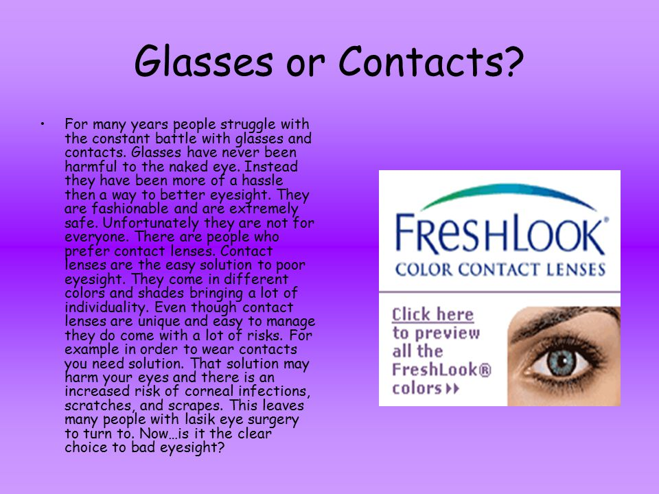 Lasik eye surgery has been the new epidemic since contacts