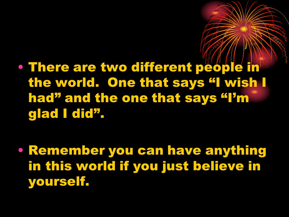 There are two different people in the world.