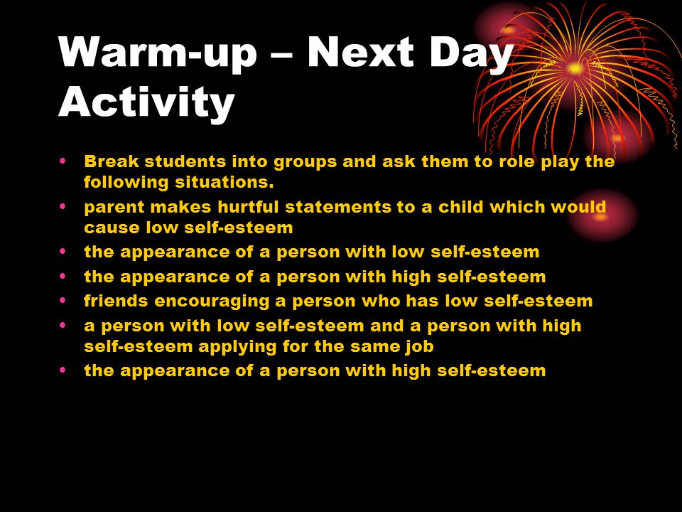 Warm-up – Next Day Activity Break students into groups and ask them to role play the following situations.