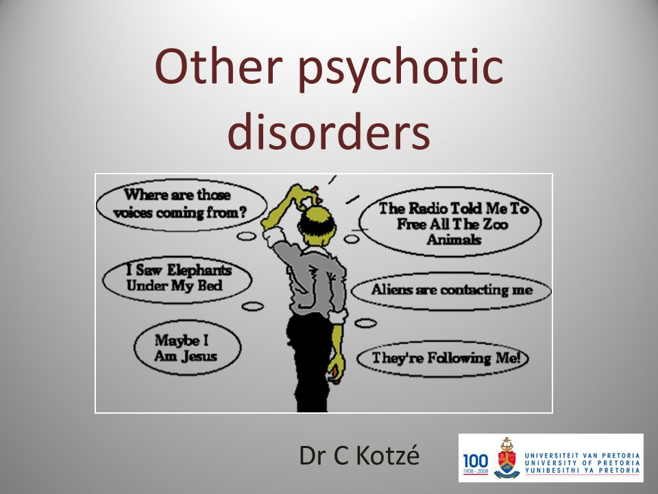 other psychotic disorders dr c kotzé classification schizophrenia