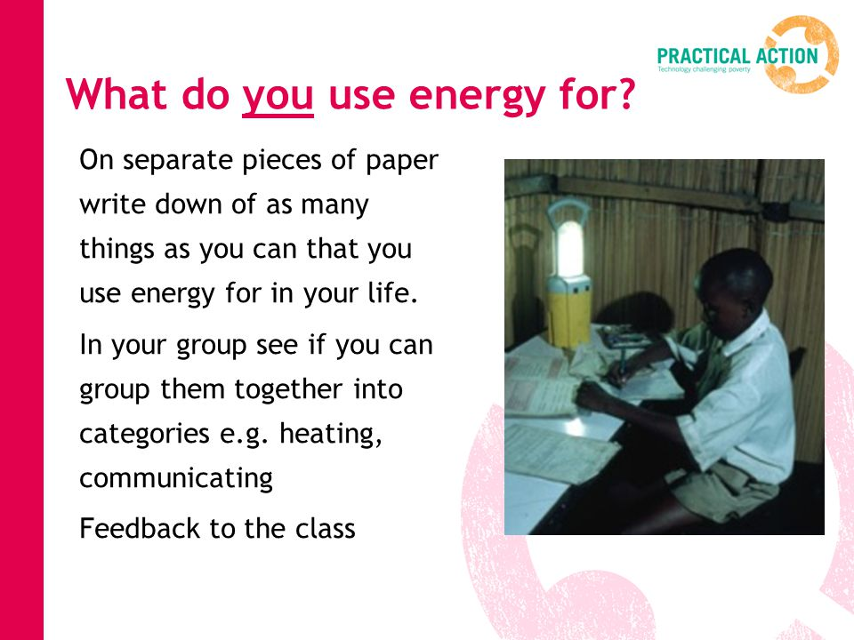 What do you use energy for.