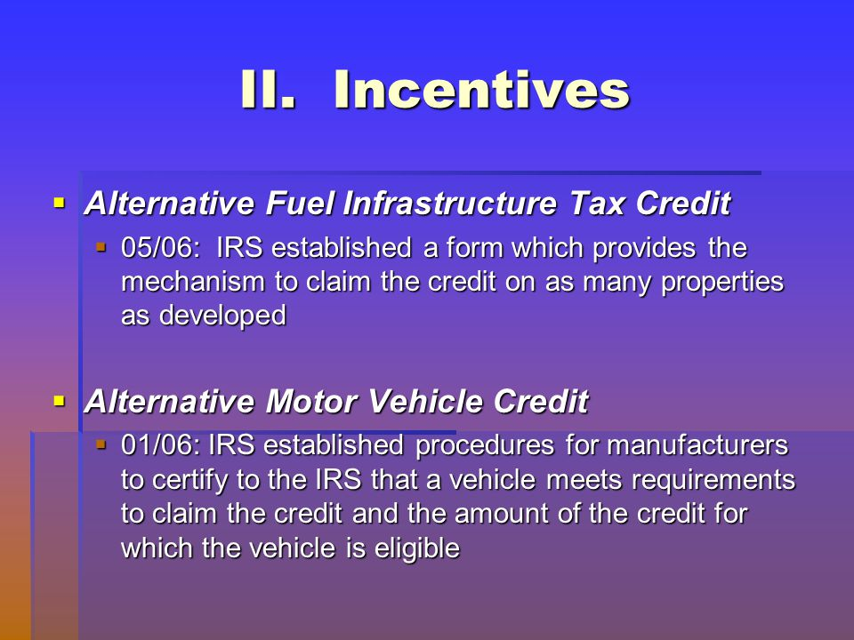 80 Alternative Fuel Infrastructure Tax Credit 05 06 Irs Elished A Form Which Provides The Mechanism To Claim On As Many Properties