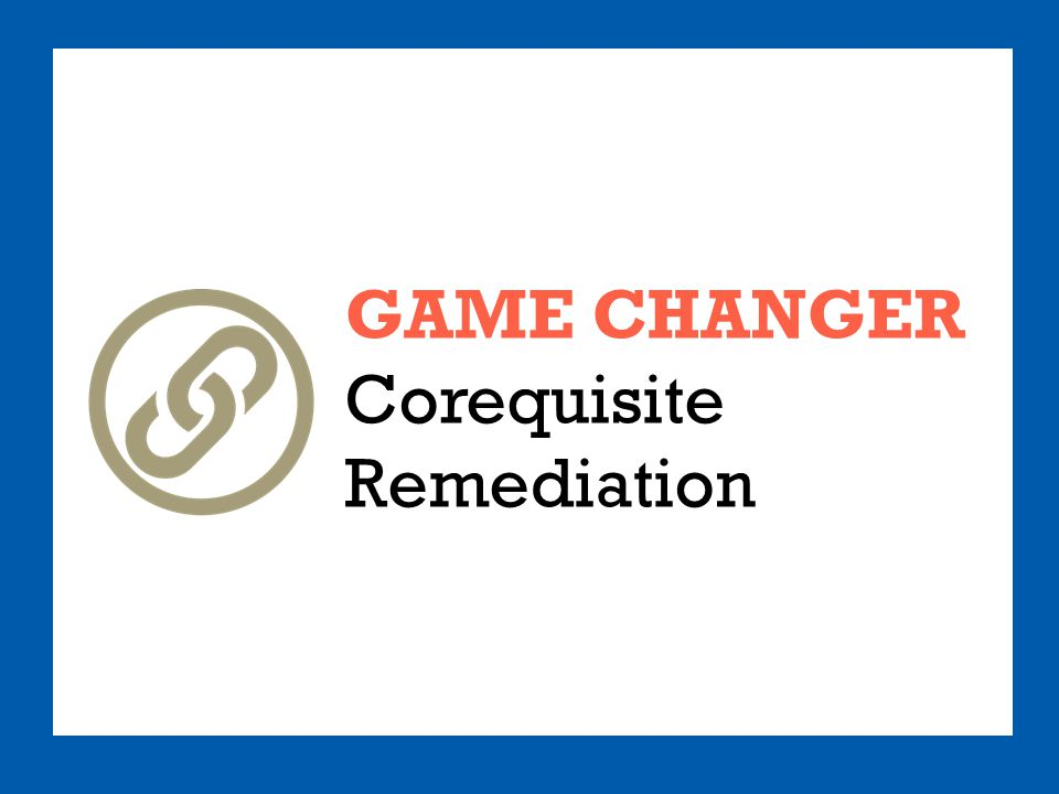 GAME CHANGER Corequisite Remediation