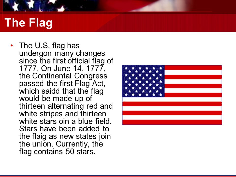 Symbols Of America The Flag The Us Flag Has Undergon Many Changes