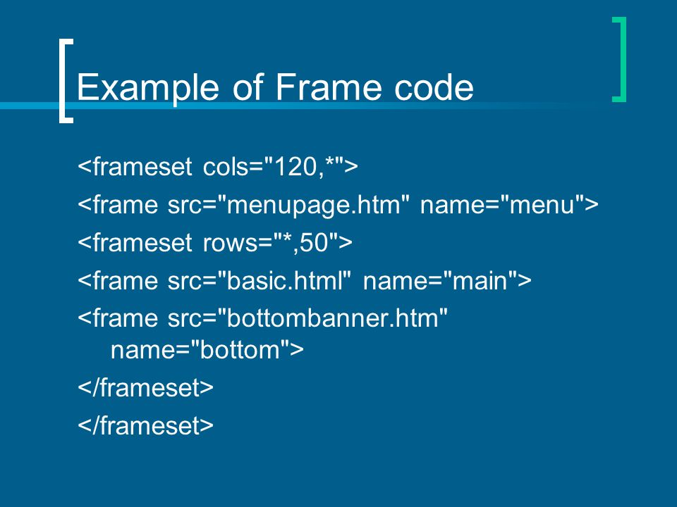 Example of Frame code