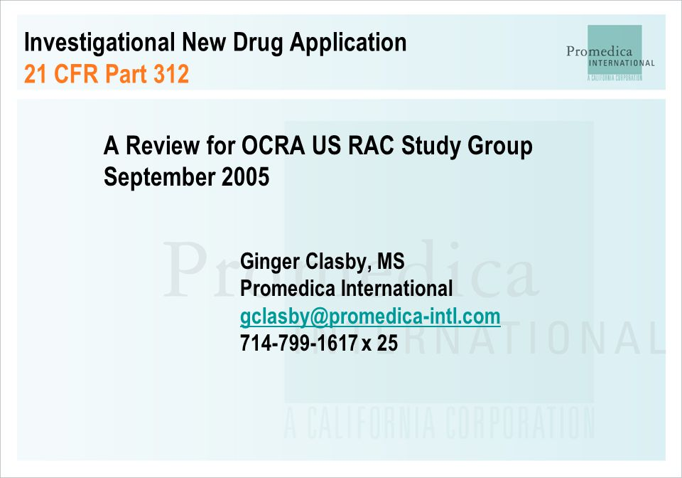 Investigational New Drug Application 21 CFR Part 312 A Review for