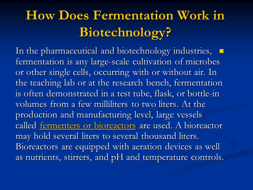 How Does Fermentation Work in Biotechnology.
