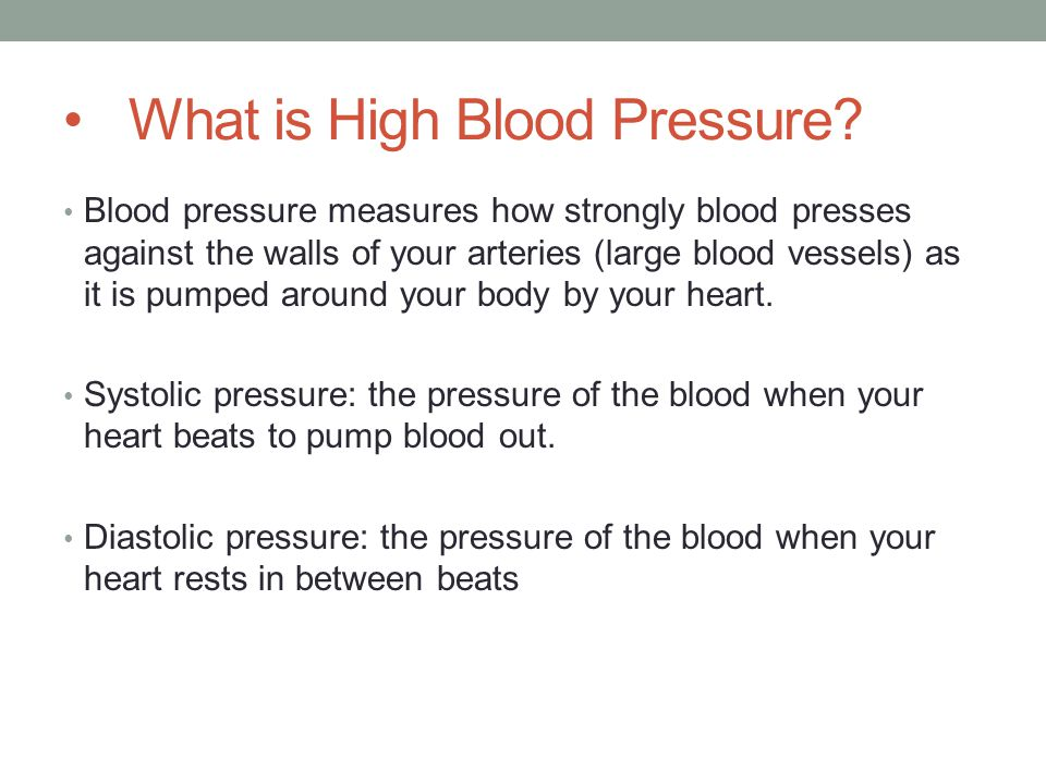 What is High Blood Pressure.