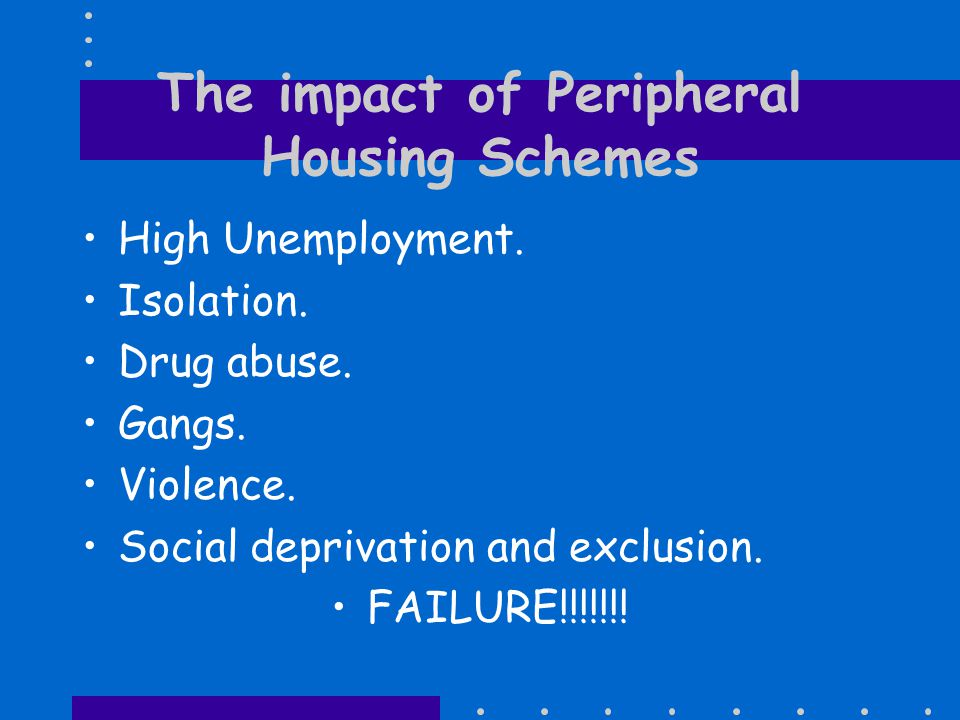 Peripheral Housing Estate