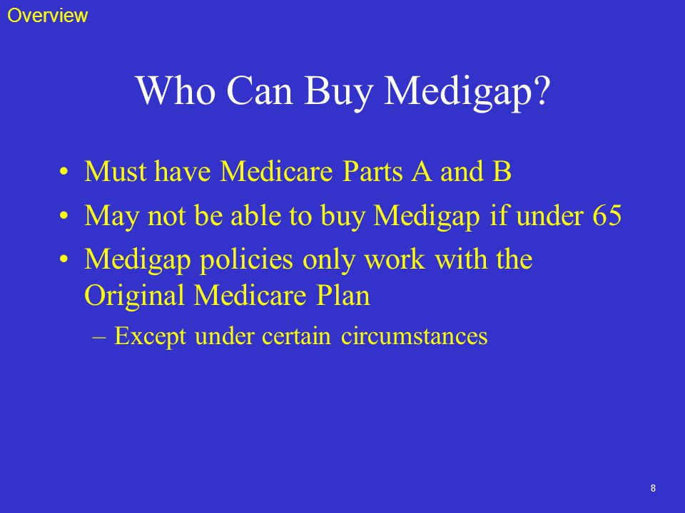 8 Who Can Buy Medigap.