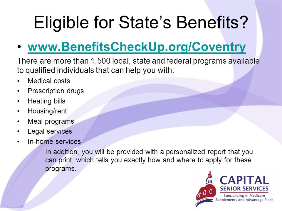 Eligible for State's Benefits.