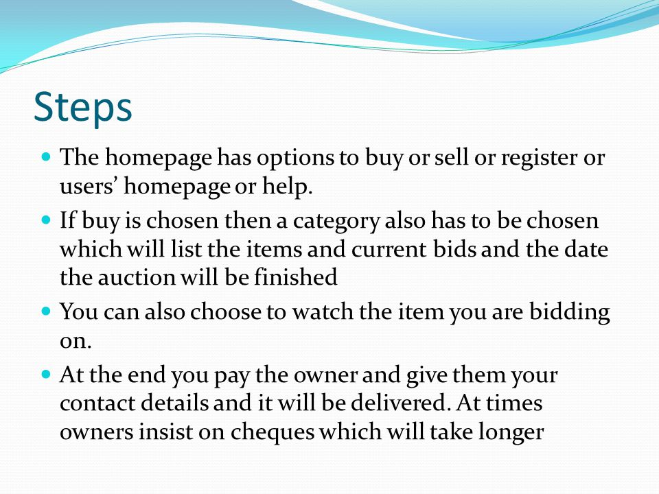 Steps The homepage has options to buy or sell or register or users' homepage or help.