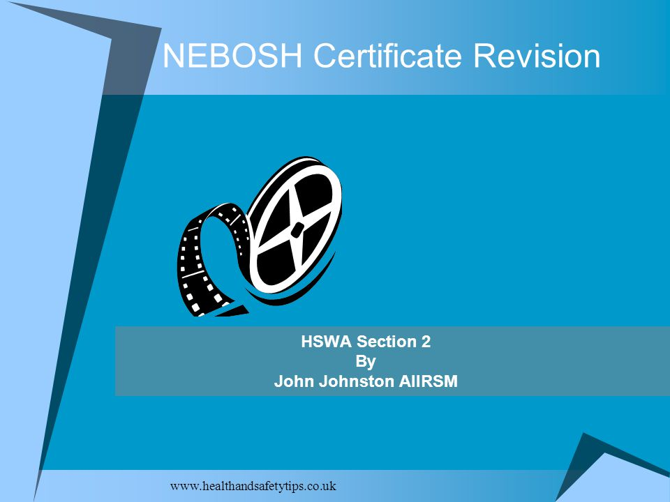NEBOSH Certificate Revision HSWA Section 2 By John Johnston AIIRSM