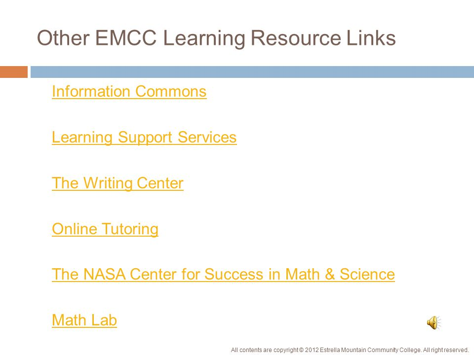 EMCC Learning Resources  Successful learners are efficient time managers, who know when to ask for help, and proactively use the wide range EMCC's learning resources.