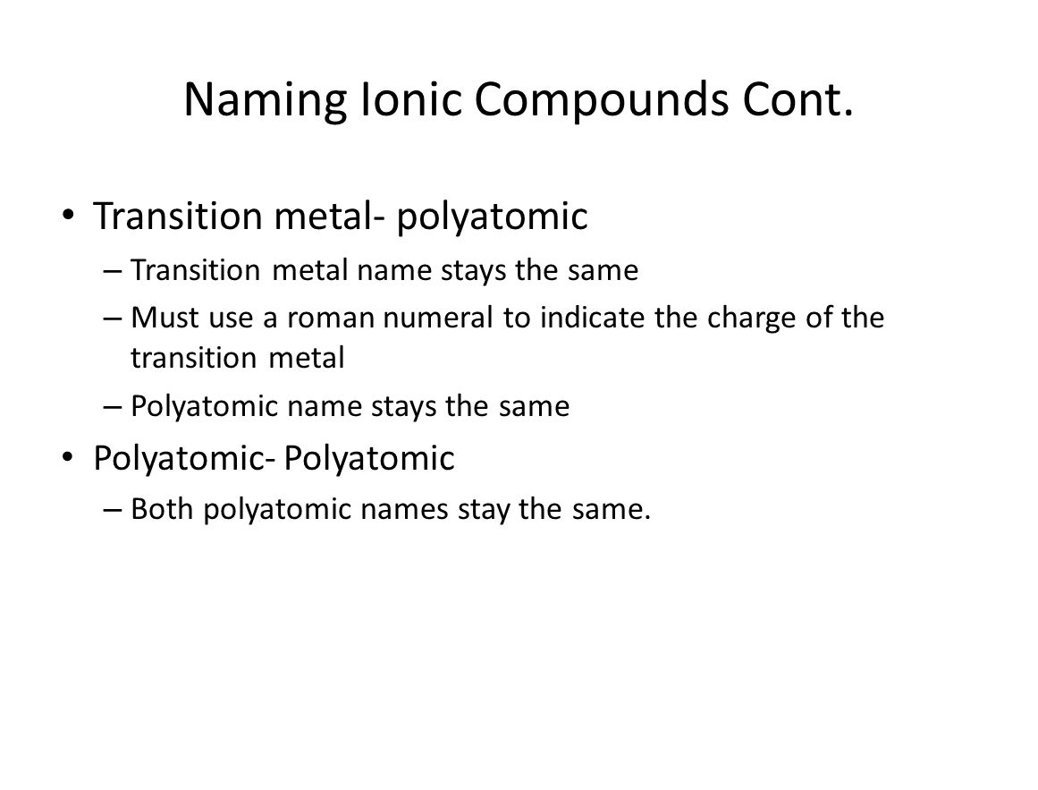 Naming Ionic Compounds Cont.