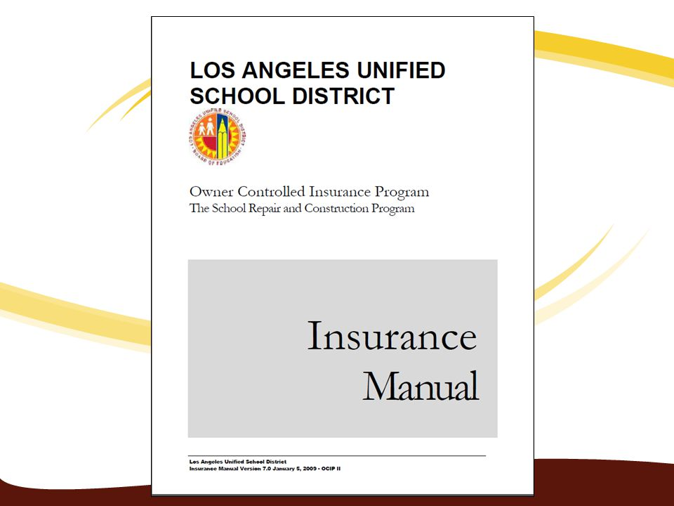 Los Angeles Unified School District Owner Controlled Insurance