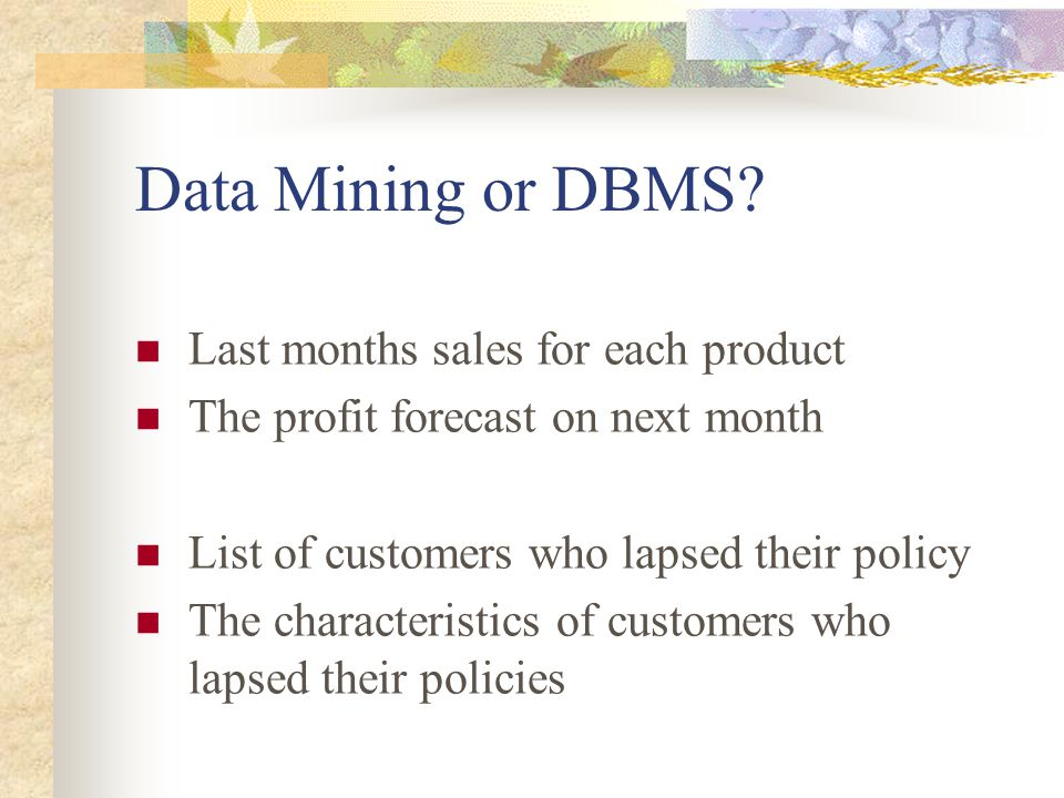 Data Mining or DBMS.
