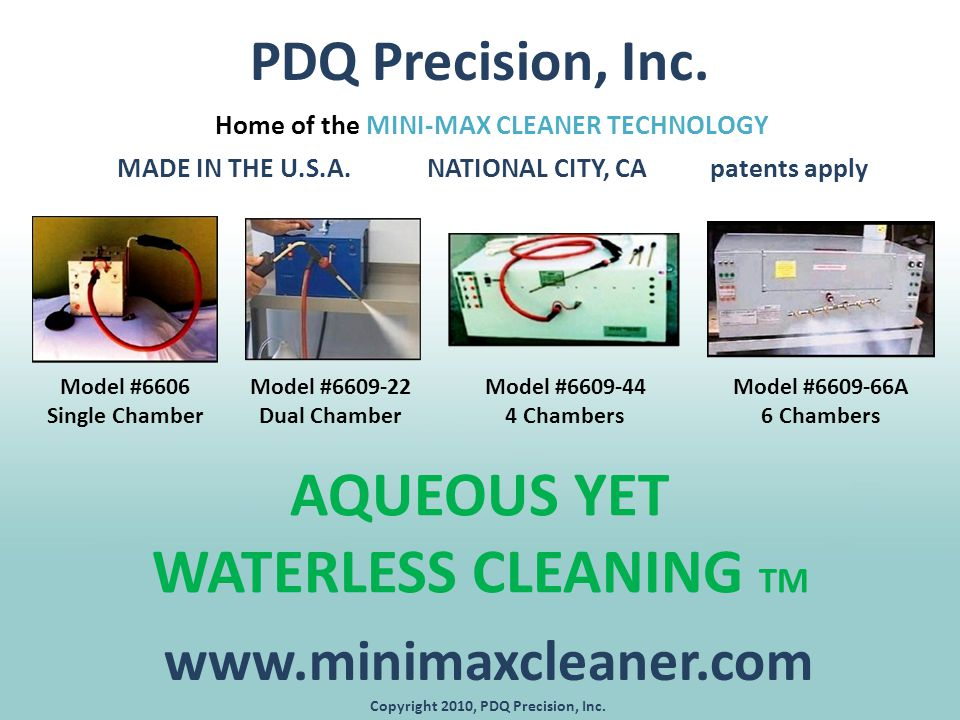 PDQ Precision, Inc  AQUEOUS YET WATERLESS CLEANING TM Home