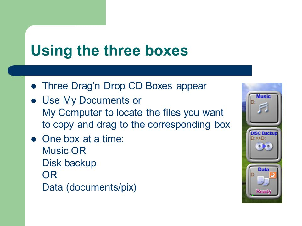 Using Drag 'n Drop CD Copying folders and files to a writable CD on