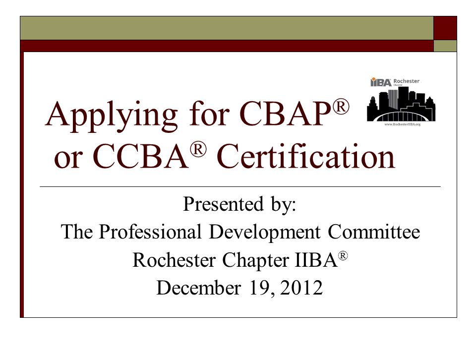 Applying For Cbap Or Ccba Certification Presented By The