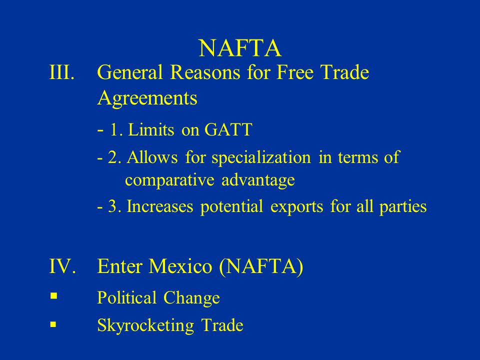 North American Free Trade Agreement North American Free Trade