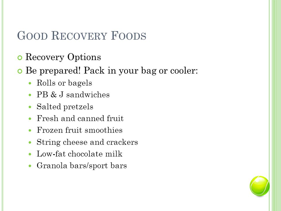 G OOD R ECOVERY F OODS Recovery Options Be prepared.