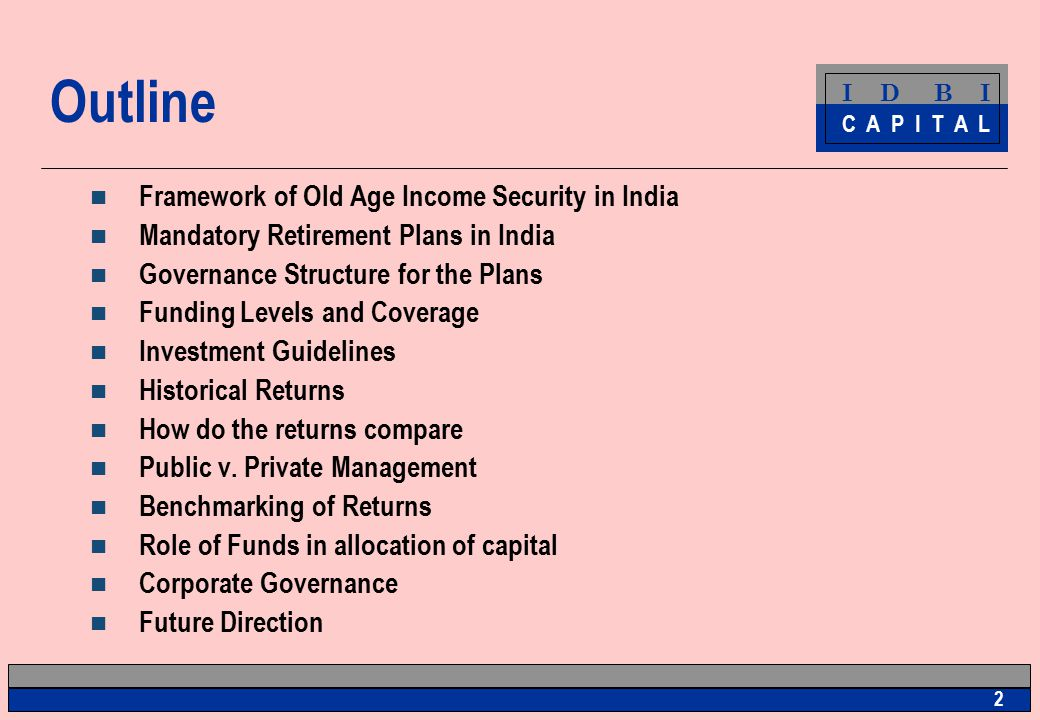 I D B I C A P I T A L 1 Public Pension Fund Management in India