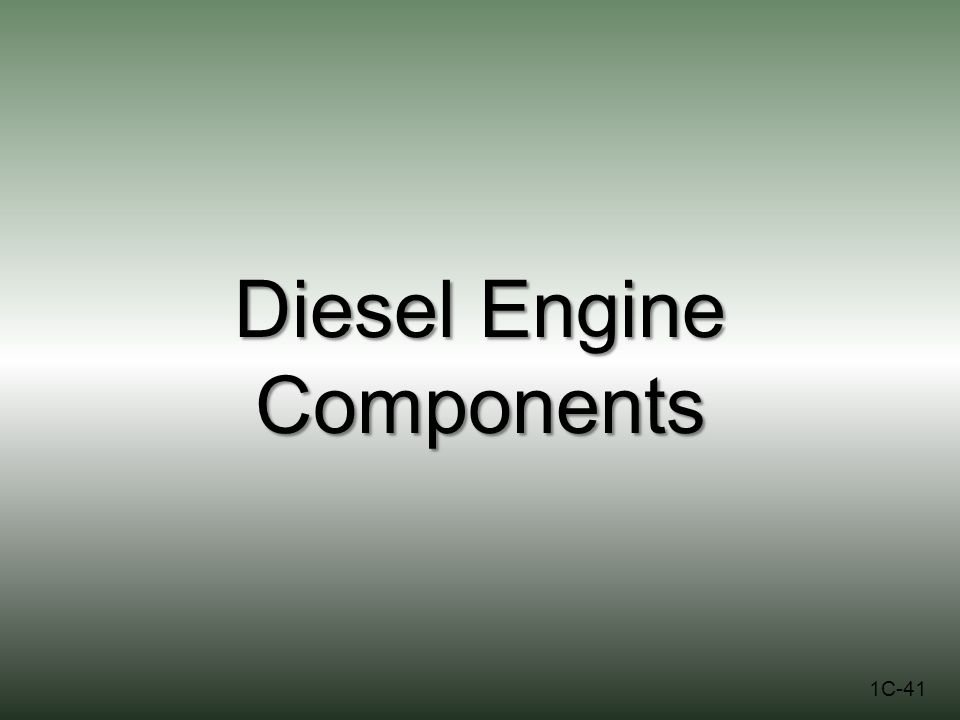 Diesel Engine Components 1C-41