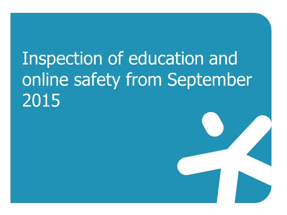 Inspection of education and online safety from September 2015
