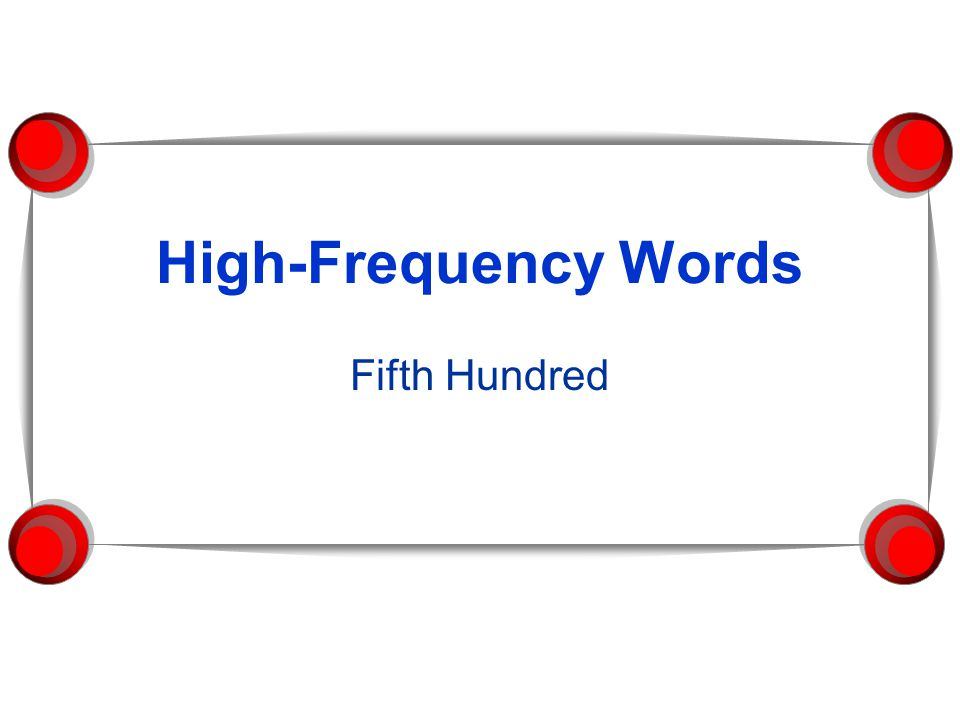 High-Frequency Words Fifth Hundred