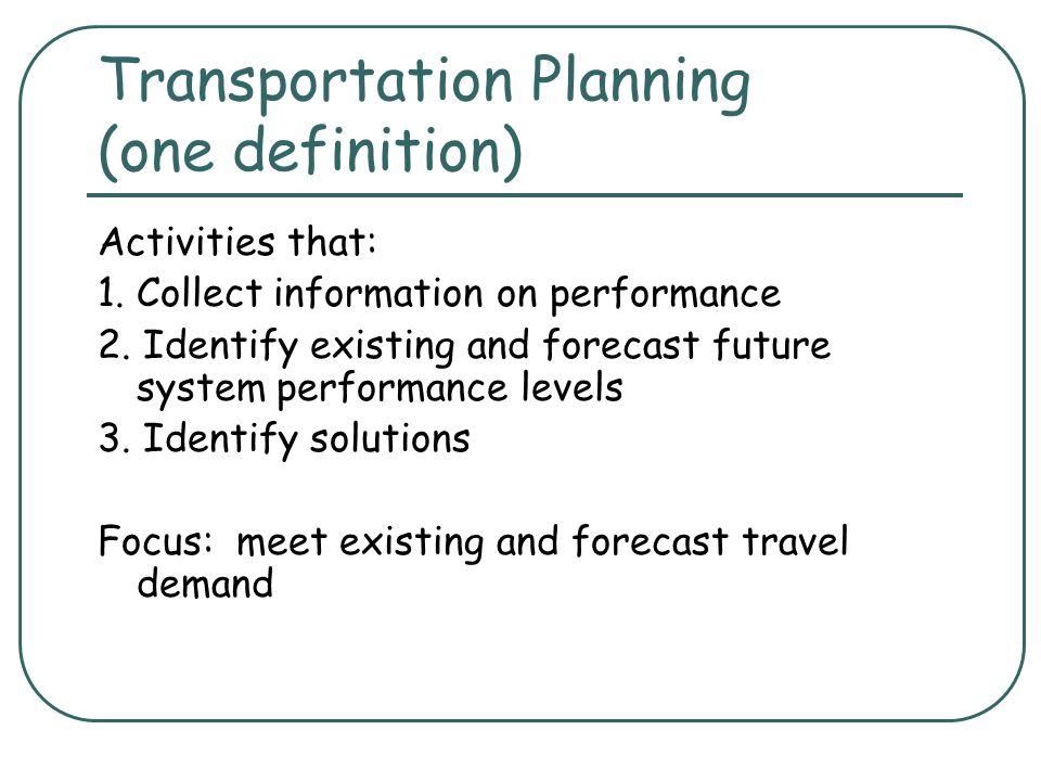 Transportation Planning and Traffic Estimation CE 453