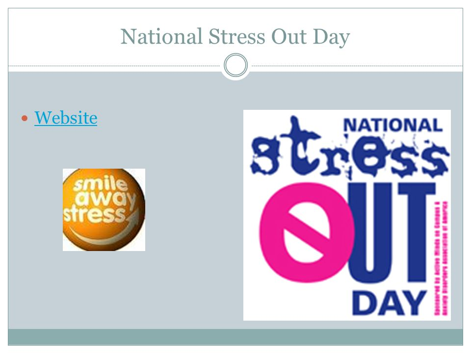 National Stress Out Day Website