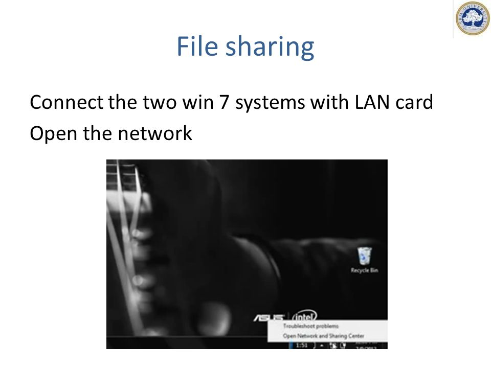 Connect the two win 7 systems with LAN card Open the network