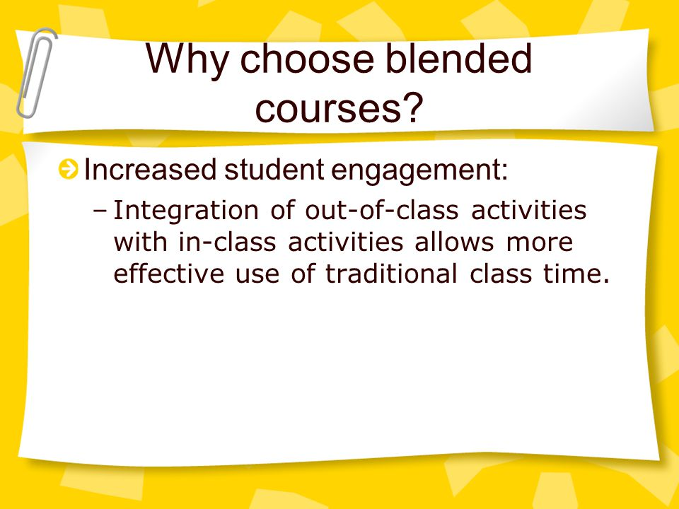 Why choose blended courses.