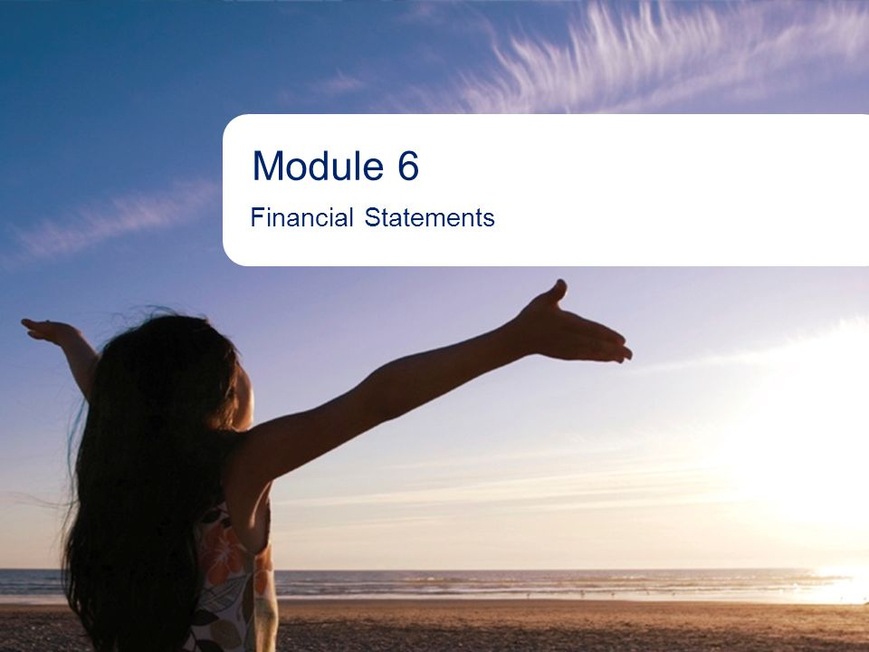 1Aboriginal Banking Module 6 Financial Statements