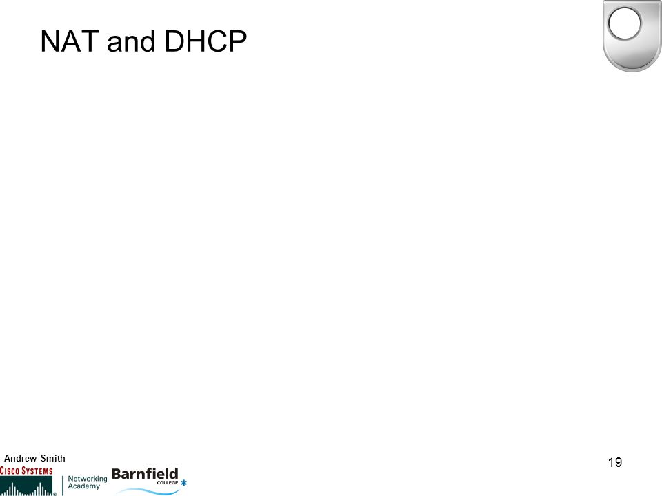 Andrew Smith 19 NAT and DHCP