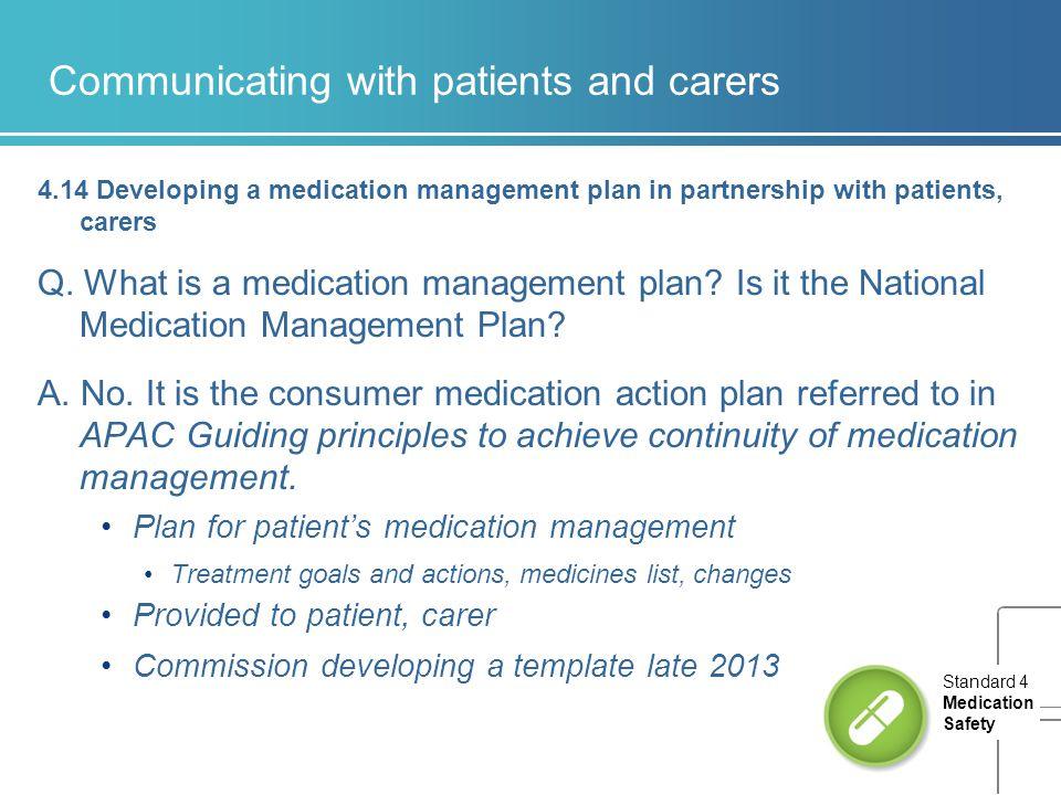 Medication Safety Standard 4 Part 4 –Medication management processes ...