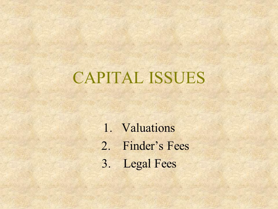 Legal Issues And Valley Trends Financing Issues Getting Your Money