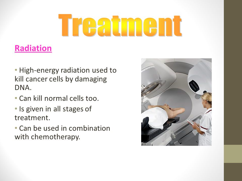 Radiation High-energy radiation used to kill cancer cells by damaging DNA.