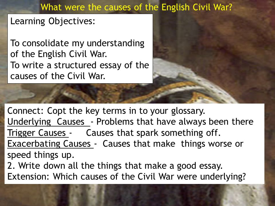 What Were The Causes Of The English Civil War Learning Objectives  What Were The Causes Of The English Civil War