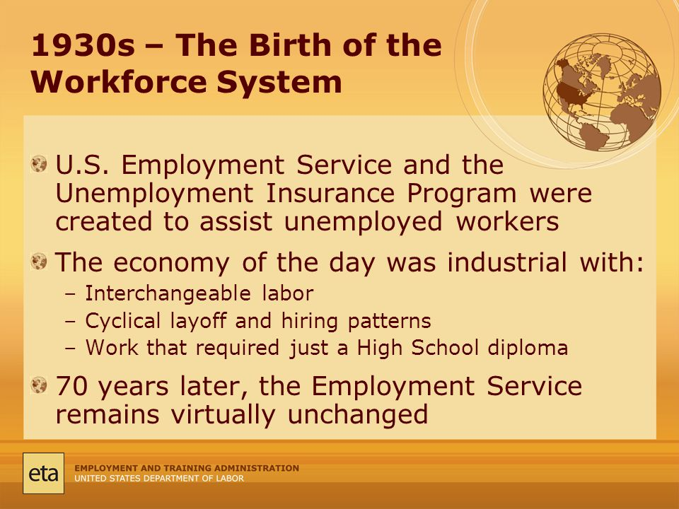 1930s – The Birth of the Workforce System U.S.