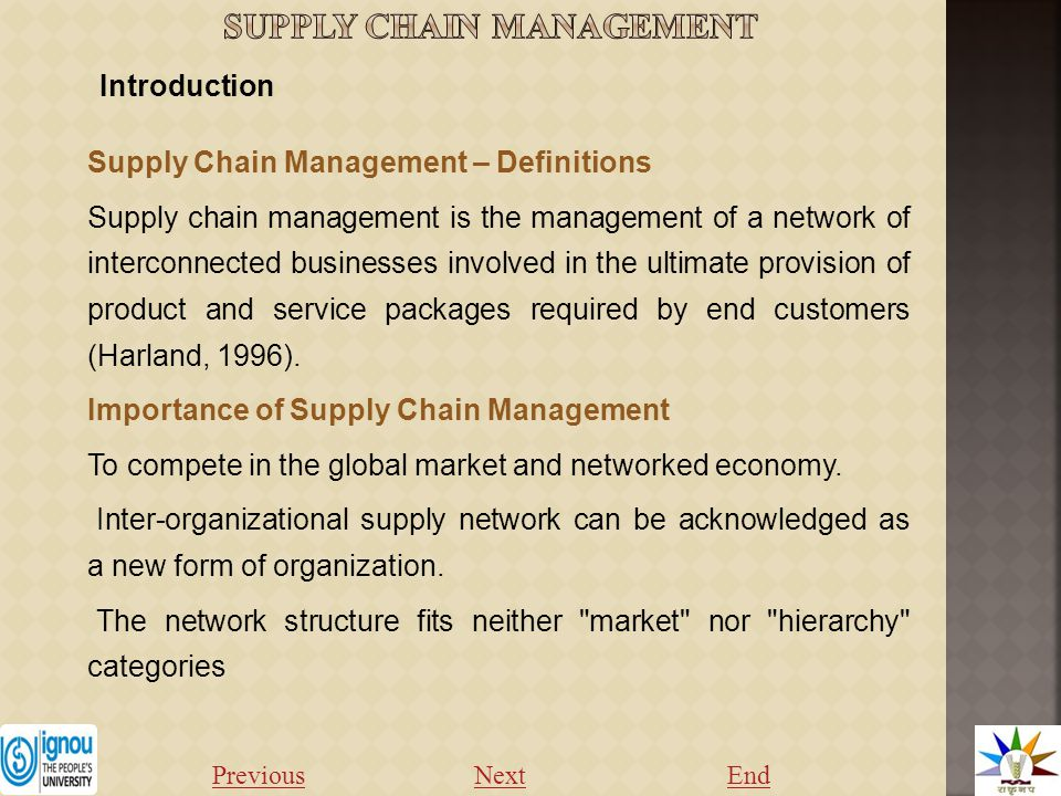 Supply Chain Management – Definitions Supply chain management is the management of a network of interconnected businesses involved in the ultimate provision of product and service packages required by end customers (Harland, 1996).