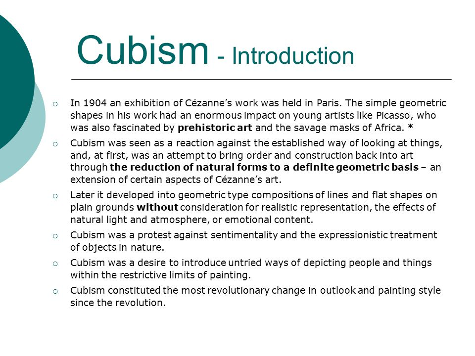 Cubism - Introduction  In 1904 an exhibition of Cézanne's work was held in Paris.