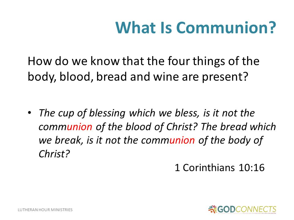 LUTHERAN HOUR MINISTRIES What Is Communion.