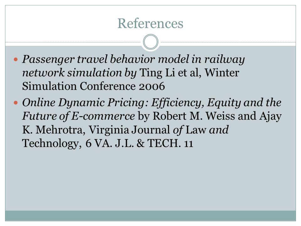 References Passenger Travel Behavior Model In Railway Network Simulation By Ting Li Et Al Winter