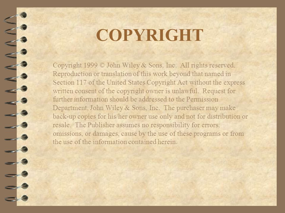 COPYRIGHT Copyright 1999 © John Wiley & Sons, Inc.