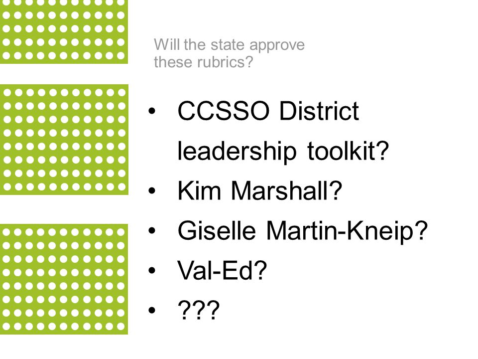 22 CCSSO District leadership toolkit. Kim Marshall.