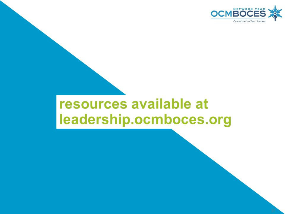 37 resources available at leadership.ocmboces.org
