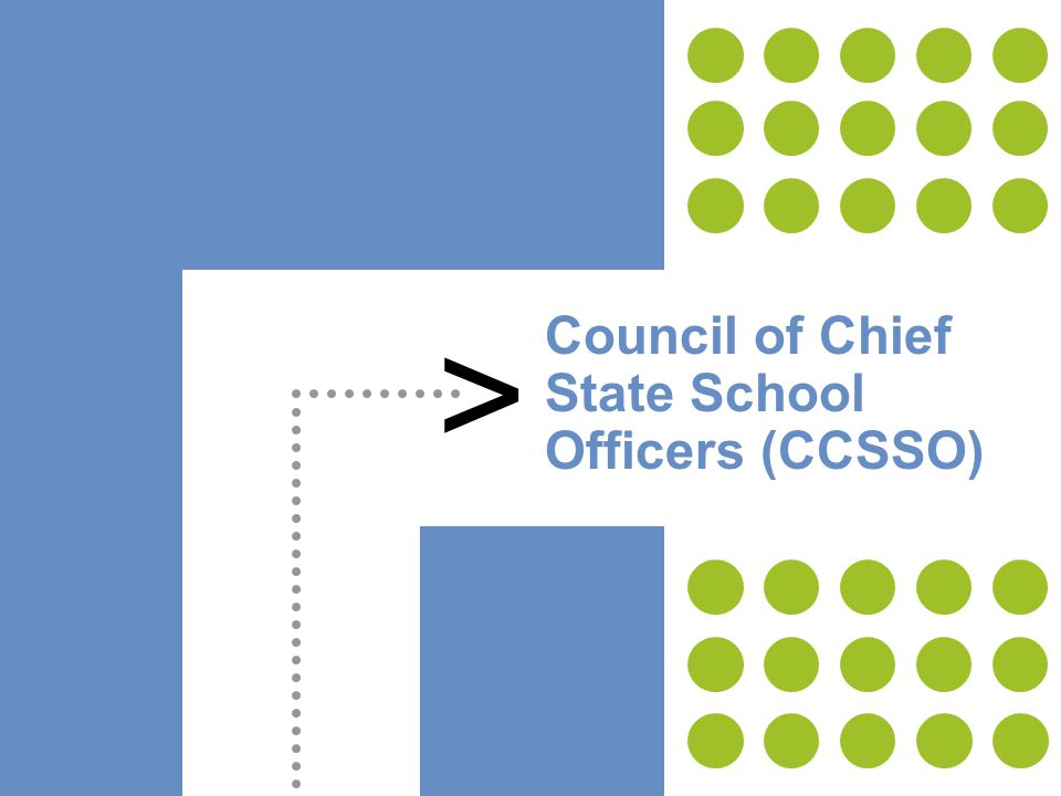 6 > Council of Chief State School Officers (CCSSO)