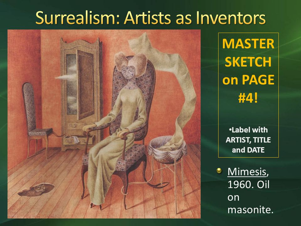 Mimesis, Oil on masonite. MASTER SKETCH on PAGE #4! Label with ARTIST, TITLE and DATE